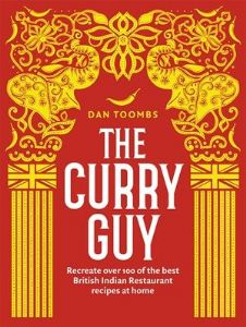 The Curry Guy by Dan Toombs | Buy Online at the Asian Cookshop